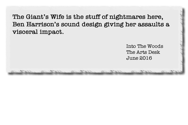 The Giant's Wife is the stuff of nightmares here, Ben Harrison's sound design giving her assaults a visceral impact.